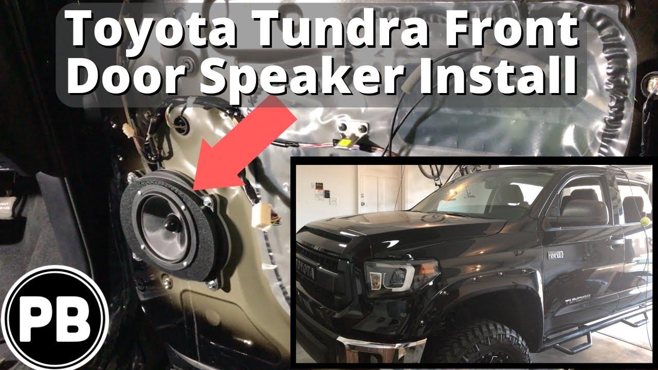 2014 - 2018 Toyota Tundra Front Door Speakers Replacement Install