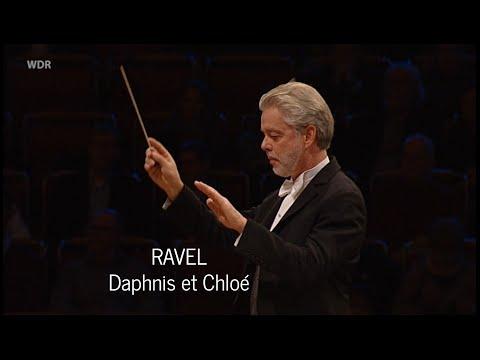 Ravel: Daphnis et Chloé  - Jukka-Pekka Saraste & WDR Symphony Orchestra