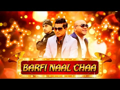 Barfi Naal Chaa Full Video  G Sharmila, G Kaur Ft.Dr Zeus  Latest Punjabi  2016