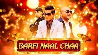 barfi naal chaa full video   g sharmila g kaur ft dr zeus   latest punjabi song 2016