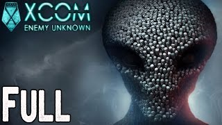XCOM Enemy Unknown FULL GAME Walkthrough
