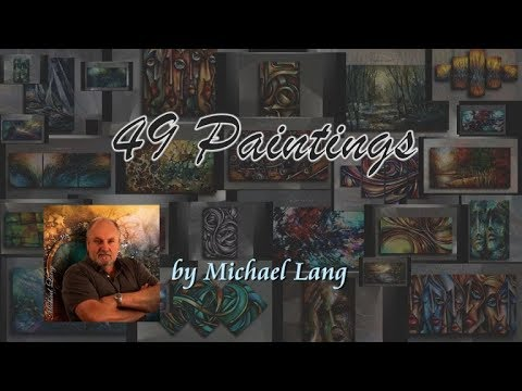 Michael Lang Painting Selection 49 Mixed