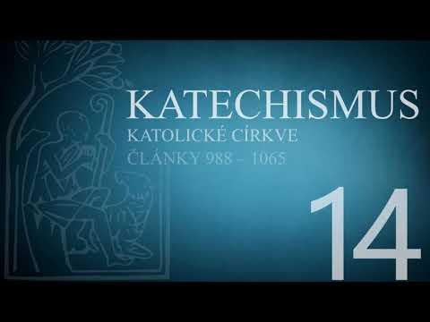 Katechismus katolické církve – díl 14. (články 988 – 1065)