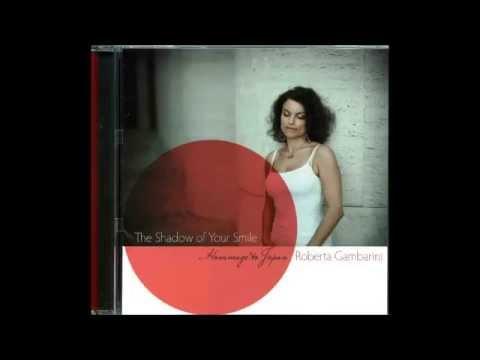Roberta Gambarini / The Shadow Of Your Smile