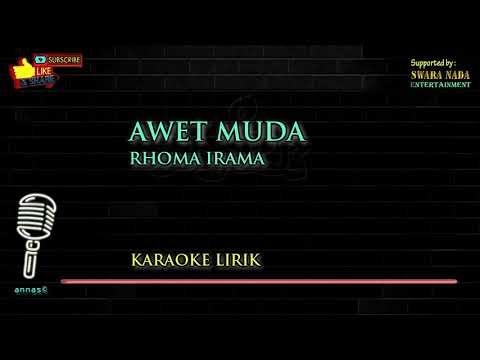 Awet Muda - Karaoke Lirik   Rhoma Irama