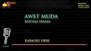 Awet Muda - Karaoke Lirik | Rhoma Irama