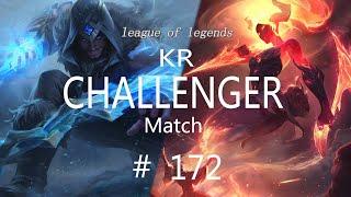 Korea Challenger Match #172/LO…
