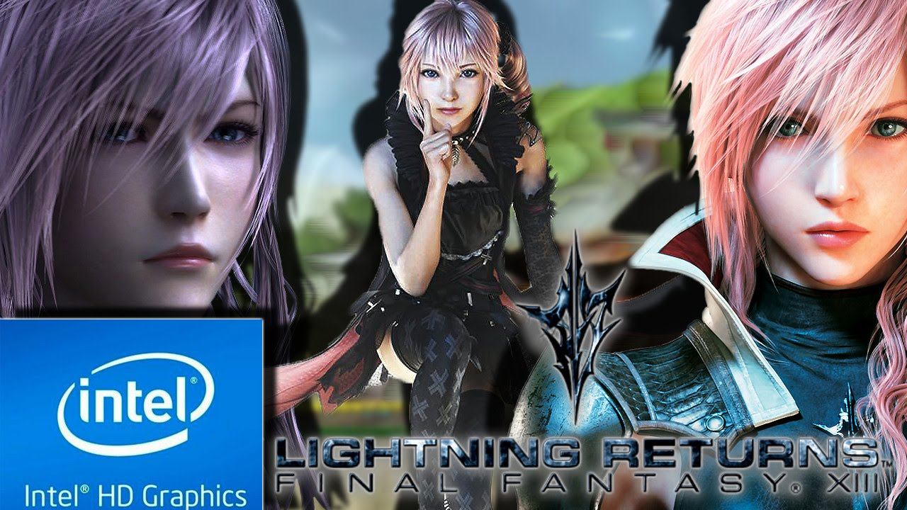 LIGHTNING RETURNS : FINAL FANTASY XIII (LOW END PC) [ INTEL HD 4000, 4 GB  RAM]
