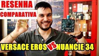 NUANCIE 34 vs VERSACE EROS - Resenha Comparativa entre Perfume Contratipo e Importado