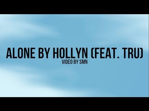 Alone by Hollyn