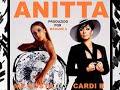 Anitta Feat Cardi B - Me Gusta (versão com trecho descartado)