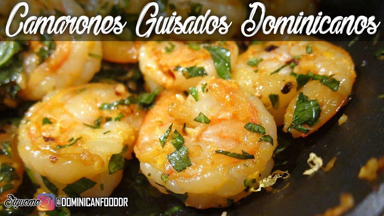 Camarones Guisados Receta Dominicana Youtube