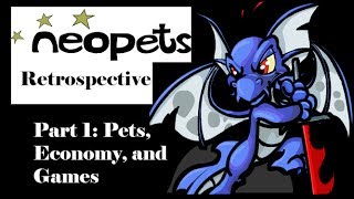 Neopets Retrospective (Part 1: Pets, Economy, and Games)