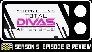 Baixar - Total Divas Season 5 Episode 12 Review Aftershow Afterbuzz Tv Grátis