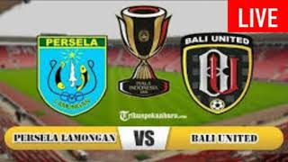 Persela vs Bali United live streaming