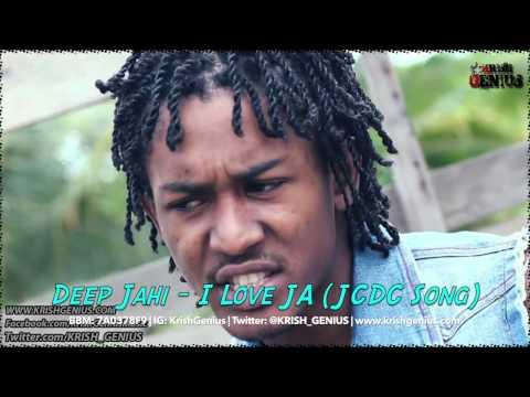 Deep Jahi - I Love JA (JCDC Song) July 2014
