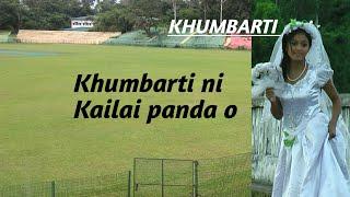 Khumbarti Ni Kailai Panda o Thangphuru (Aichuk + Khumbarti Love Story Video) Kokborok Love story