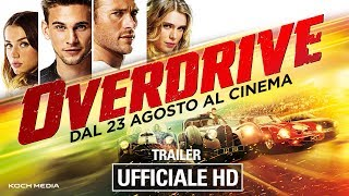 Overdrive - Trailer Ufficiale Italiano | HD
