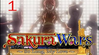 Sakura Wars: So Long, My Love Part 1 | The Magic of Song and Dance!
