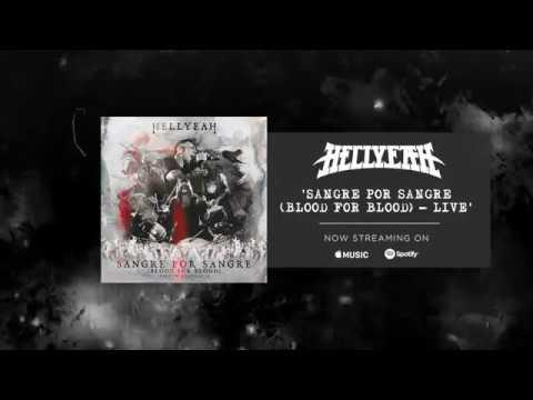 HELLYEAH - Sangre Por Sangre (Blood For Blood) – Live