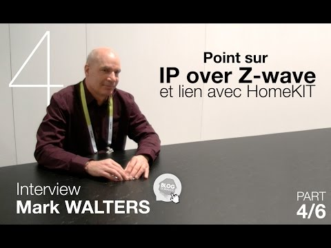 Domadoo - Interview Mark Walters - Z-Wave Alliance VO (4/6)