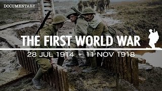 the-war-that-changed-the-course-of-history-the-first-world-war-ww1-documentary