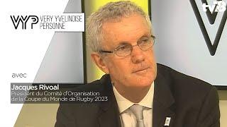 VYP. Jacques Rivoal, président groupement d'intérêt public en charge de la coupe du monde Rugby