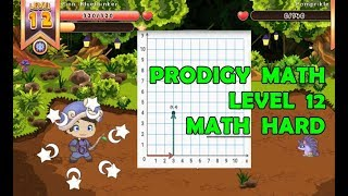 ¡¡GO LEVEL 12!! | Math Gets Garder | Prodigy Math Game Student | Prodigy PART 4 - Games For Children