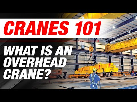 What is an Overhead Crane? | Cranes 101 | Ep 1