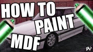 Sikvibration / How To Paint MDF / Stop Splotchy Paint