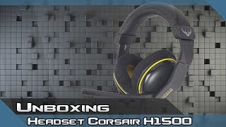 headset corsair h1500 unboxing