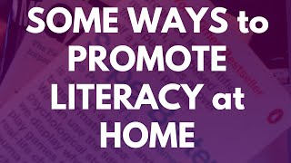 Some Ways to Promote Literacy at Home