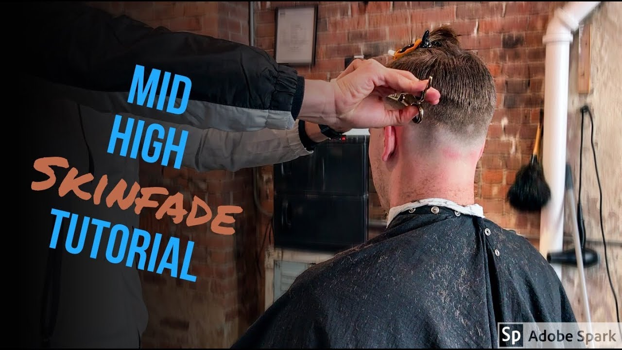 Mid High Skin Fade Tutorial With Trim On Top Hair Summer 2018