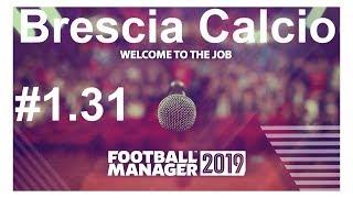 🔴Football manager 2019_ Brescia Calcio.Гроза авторитетов в Seria A?⚽ Версия #1.31