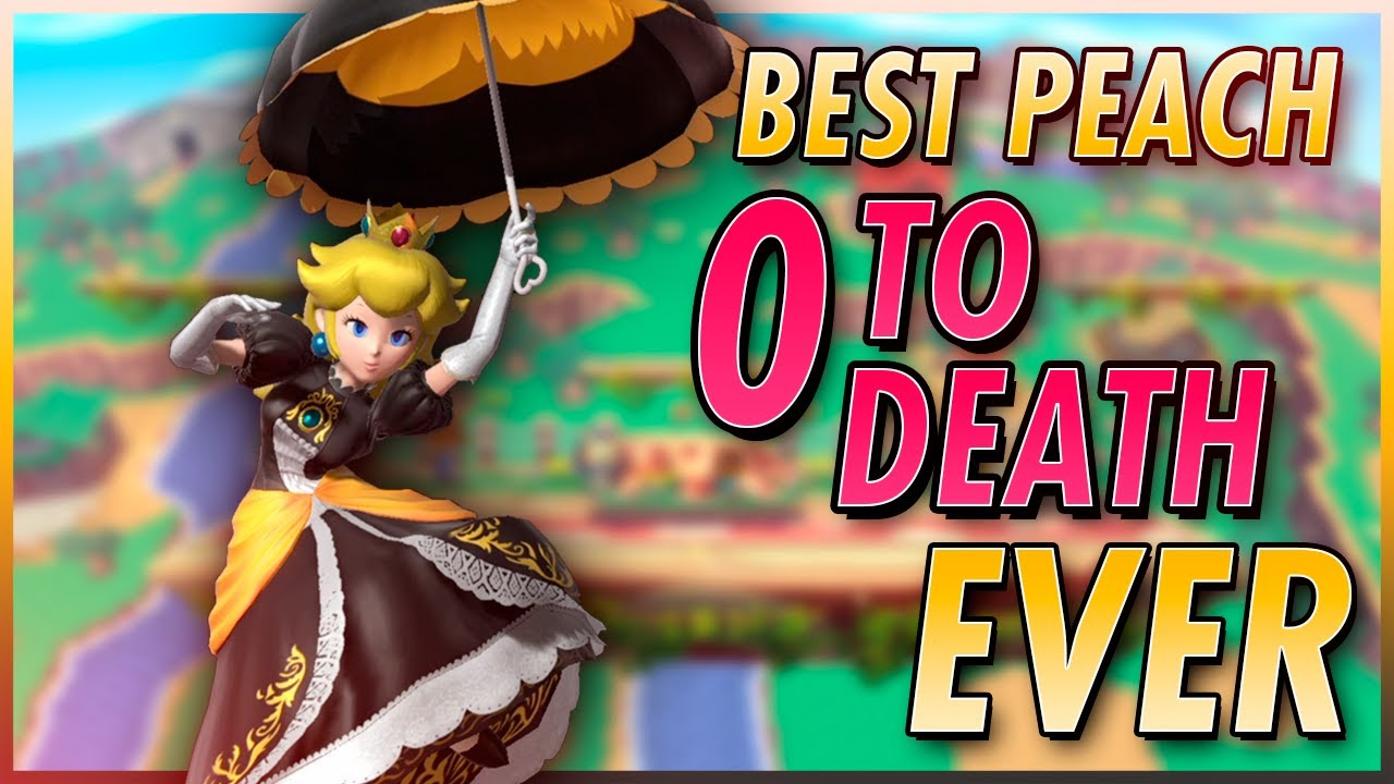 Best Peach 0 to Death EVER