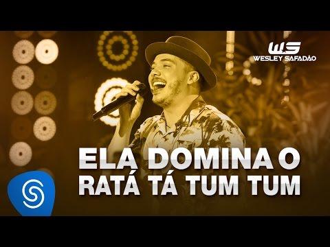 Wesley Safadão - Ela domina o ratá tá tum tum [DVD WS EM CASA]