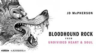 "JD McPherson - ""BLOODHOUND ROCK"" [Audio Only]"