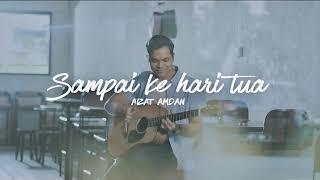 Download Lagu Aizat Amdan - Sampai Ke Hari Tua (Video Lirik) mp3