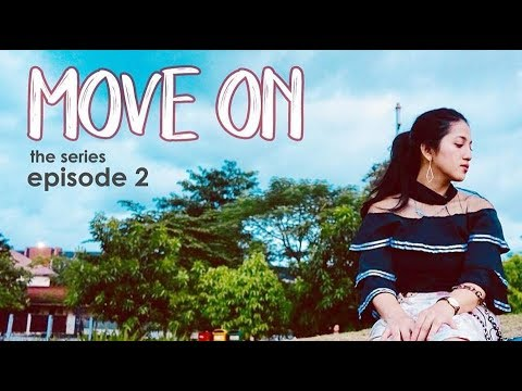 MOVE ON THE SERIES - #Episode2