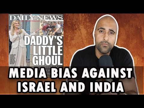 Media Bias Towards Israel and Similarities With India and Kashmir