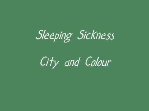 City and Colour- Sleeping Sickness Lyrics