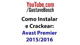 Instalar e Crackear o Avast Premier 2015 / 2016 - Como Crackear #2