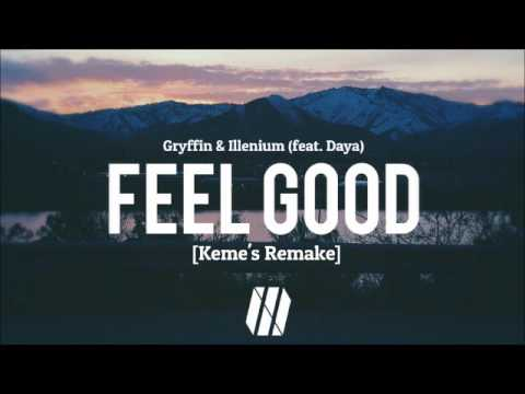 Gryffin & Illenium ft. Daya - Feel Good [Keme's Instrumental Remake]