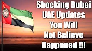 Weird & Shocking Dubai, UAE Updates You Would Not Believe Happened