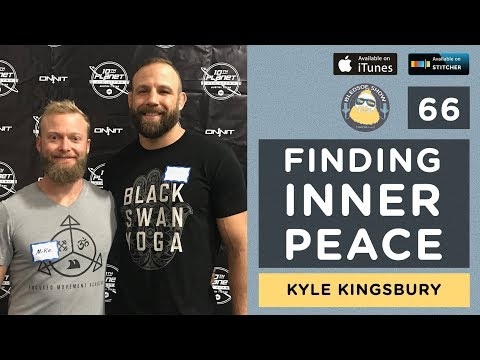The Bledsoe Show — Kyle Kingsbury: Finding Inner Peace — 66*