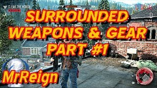 Days Gone - Surrounded - All Weapons Andamp Item Locations Part 1