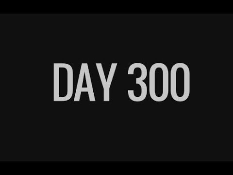 60 Seconds! On Day 300 (Record???)