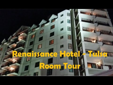 Room tour of the Renaissance Hotel Tulsa