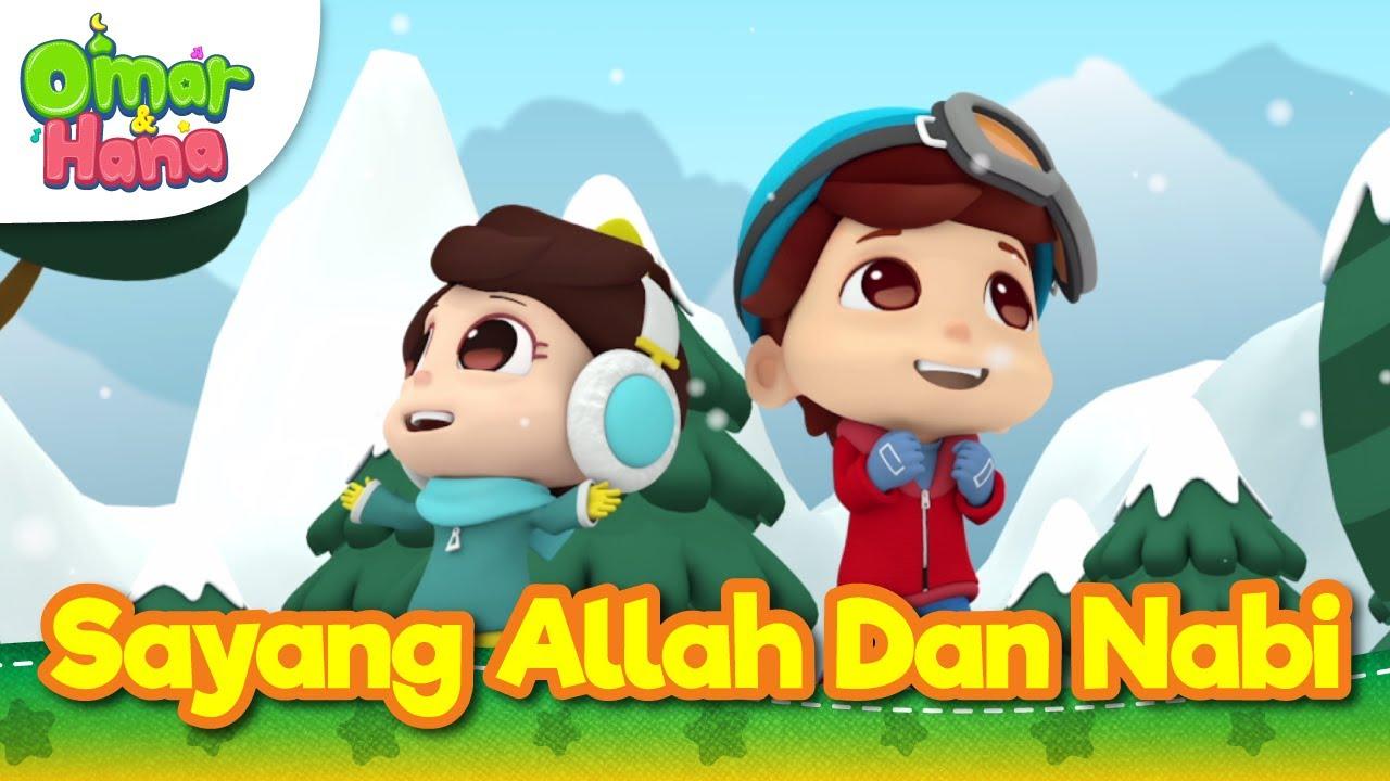 Lagu Kanak Kanak Islam Sayang Allah Dan Nabi Omar Hana Youtube