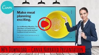 Canva - MP4 Presentation with Audio - Download a narrated & timed presentation a